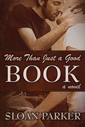 More Than Just a Good Book by Sloan Parker